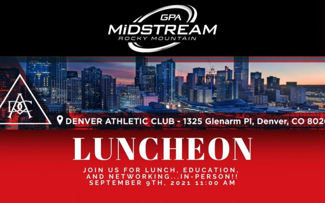 Rocky Mountain GPA Midstream Luncheon – IN PERSON