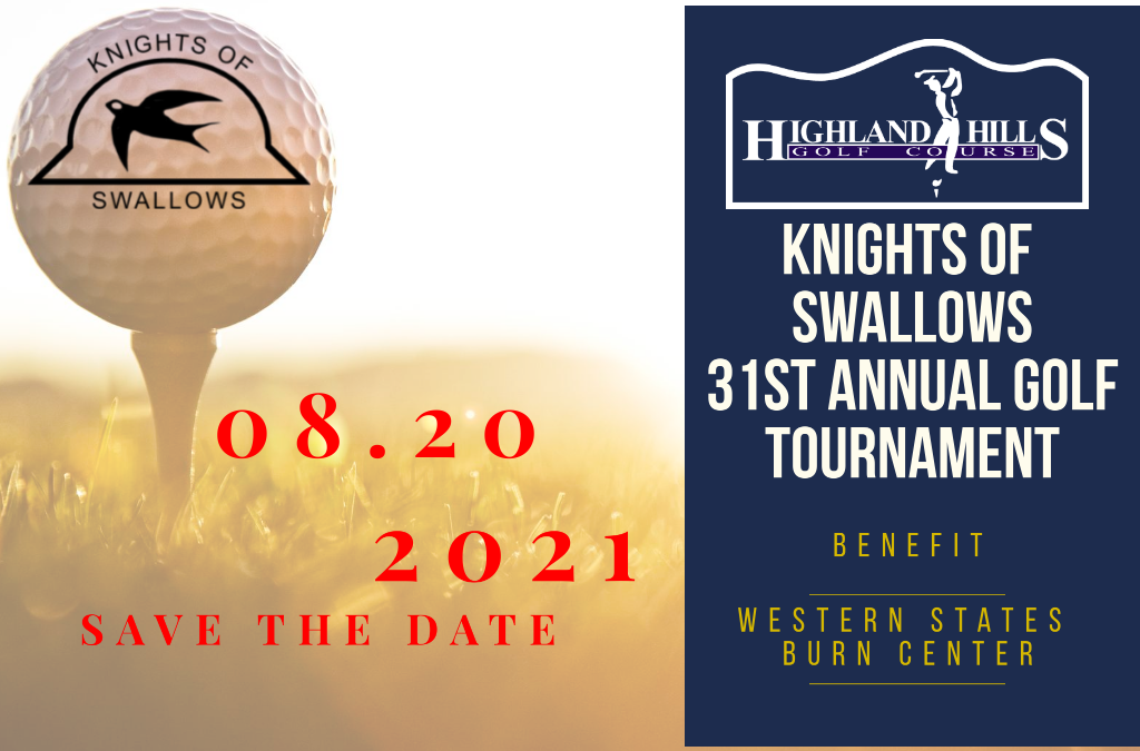 Knights Of Swallows 31st Annual Golf Tournament Benefitting Western States Burn Center at North Colorado Medical Center – Save The Date
