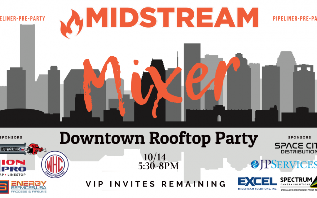 Midstream Mixer Downtown ROOFTOP- Pipeliners Pre-Party