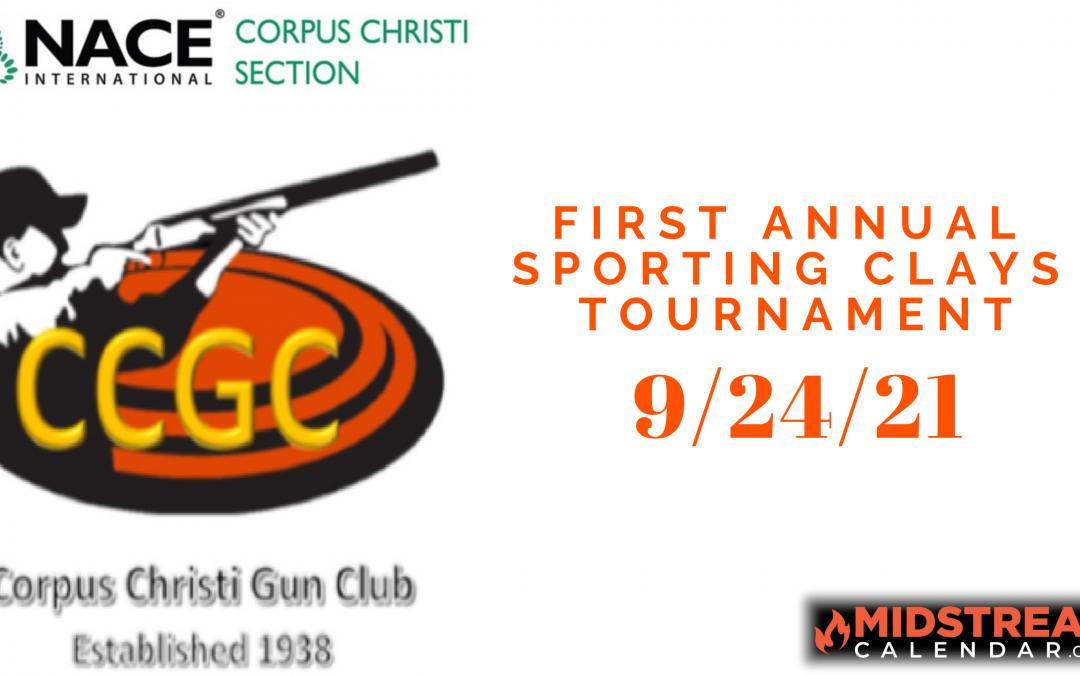 1st ANNUAL NACE Scholarship Sporting Clays Tournament Corpus Christi
