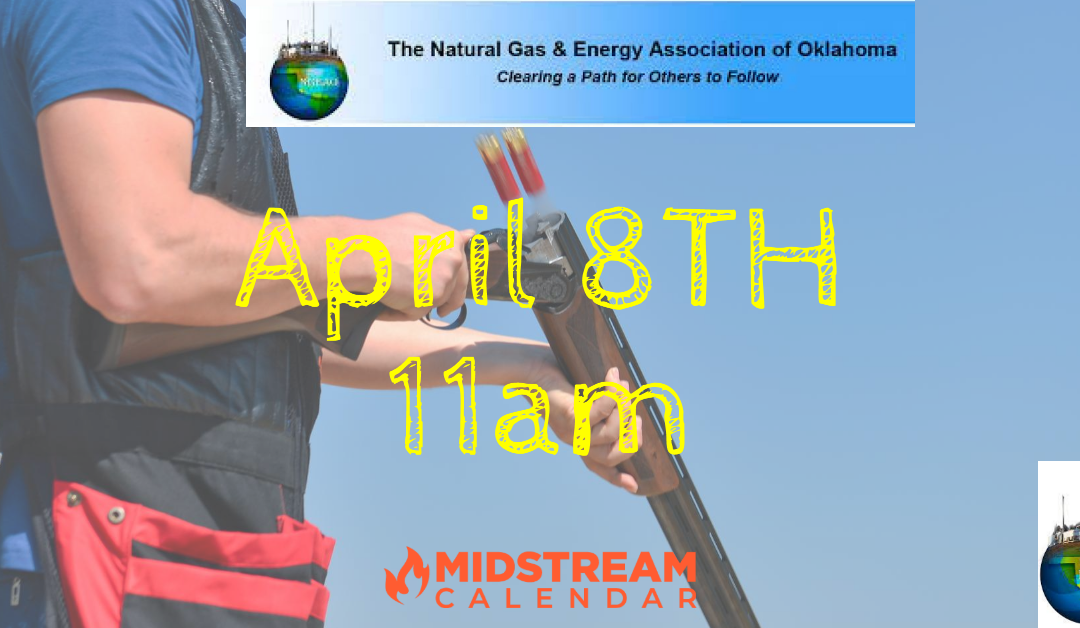 2021 Natural Gas & Energy Association of Oklahoma Sporting Clays