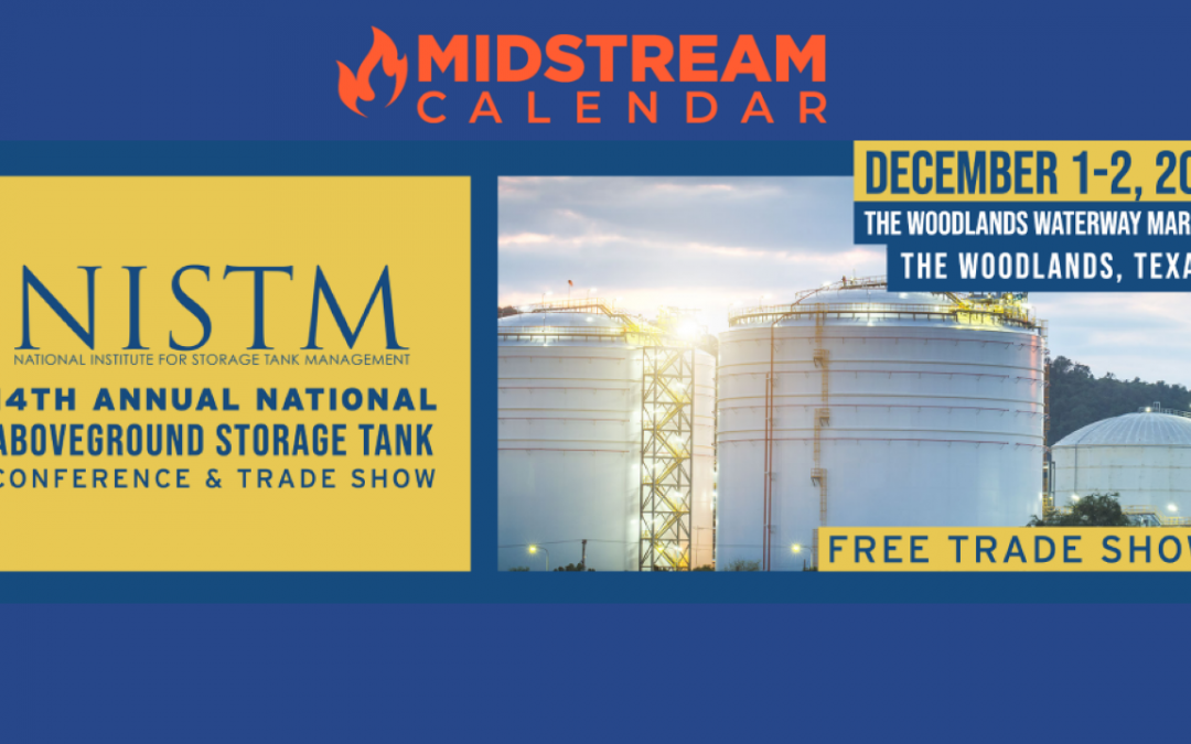 14th Annual National Aboveground Storage Tank Conference and Trade Show – The Woodlands – In Person