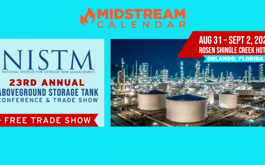 NISTM 23rd Annual Aboveground Storage Tank Conference & Trade Show – Florida- In Person