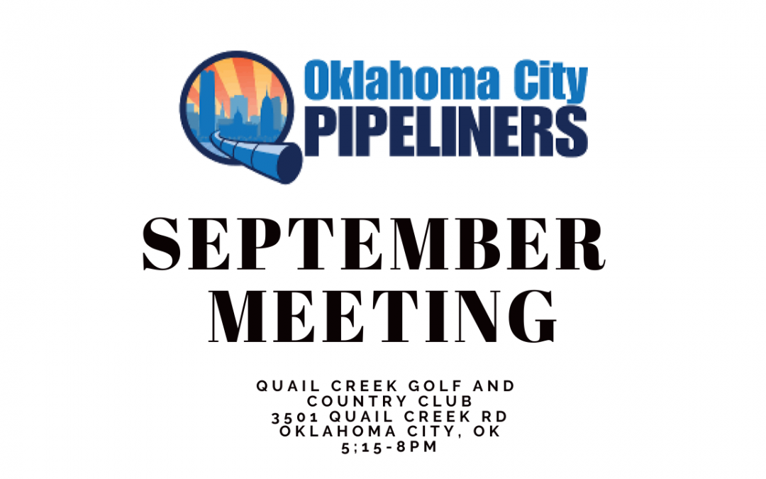 OKC Pipeliners September Meeting-Virtual Only