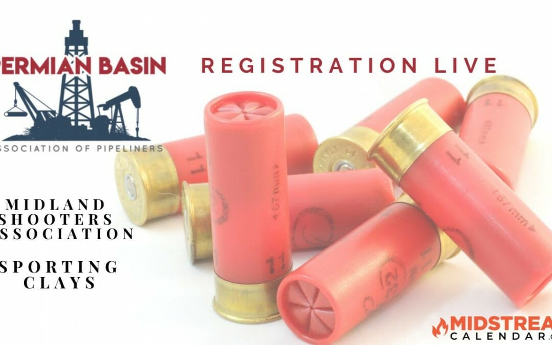 Permian Basin Pipeliners Clay Shoot REGISTRATION LIVE