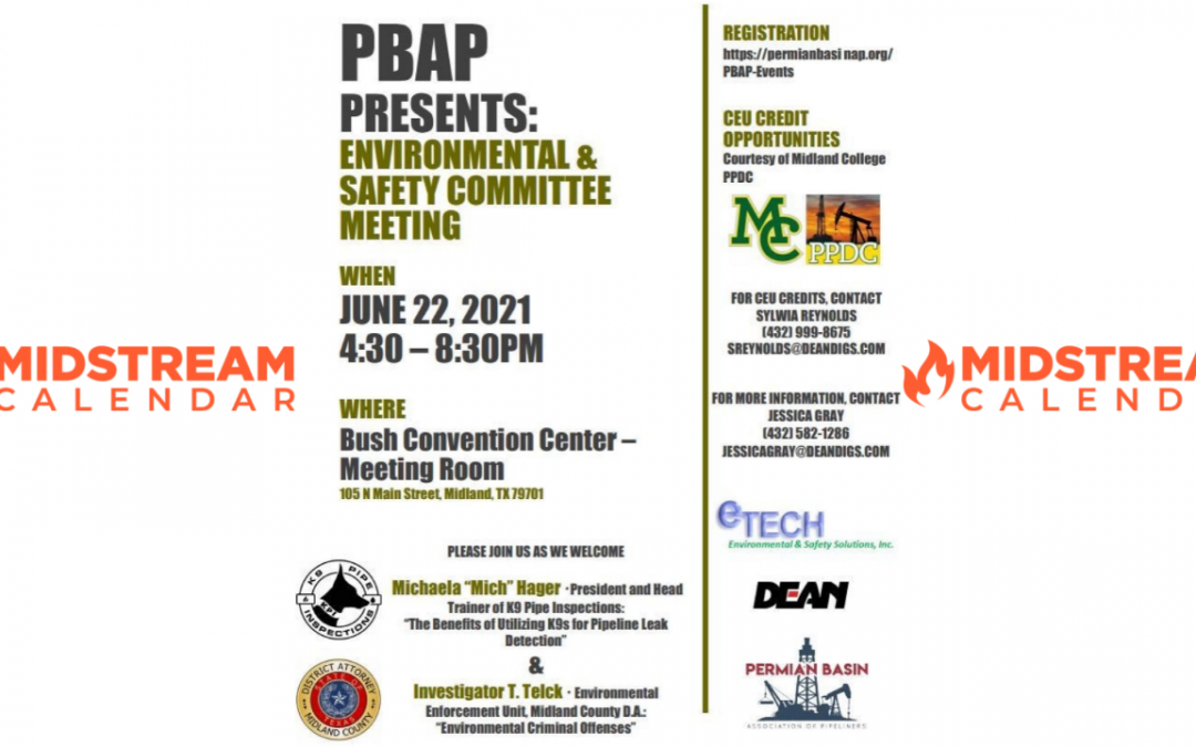 Permian Basin Association of Pipeliners June ENVIRONMENTAL & SAFETY COMMITTEE MEETING