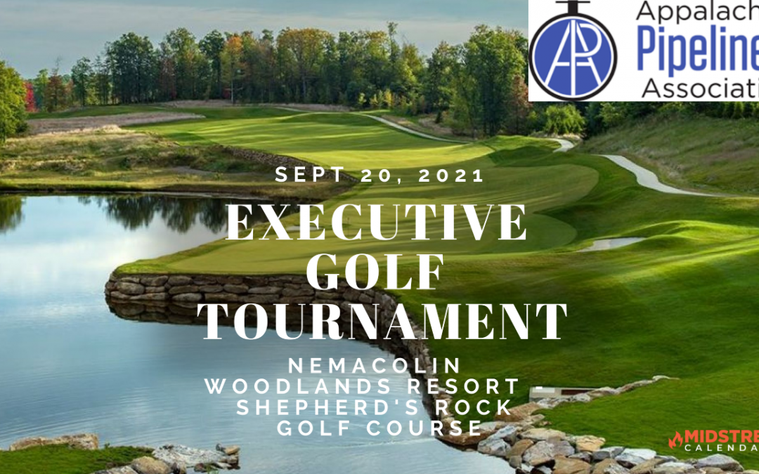Appalachian Pipeliners Association Inaugural 2021 EXECUTIVE Outing