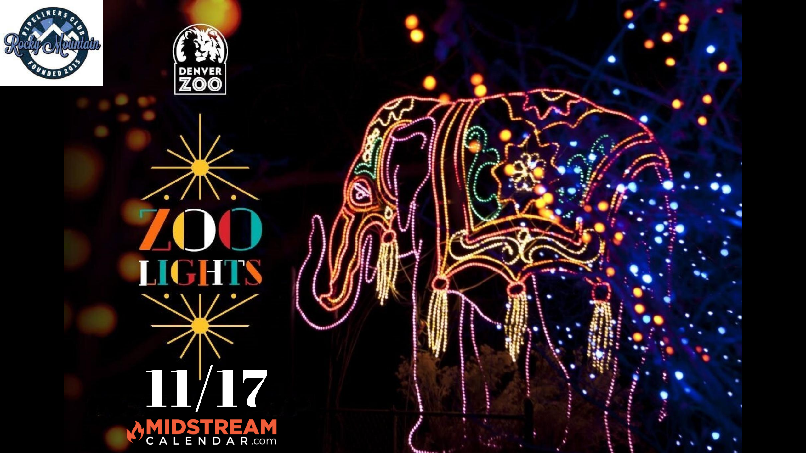 Rocky Mountain Pipeliners Club Zoo Lights 2021
