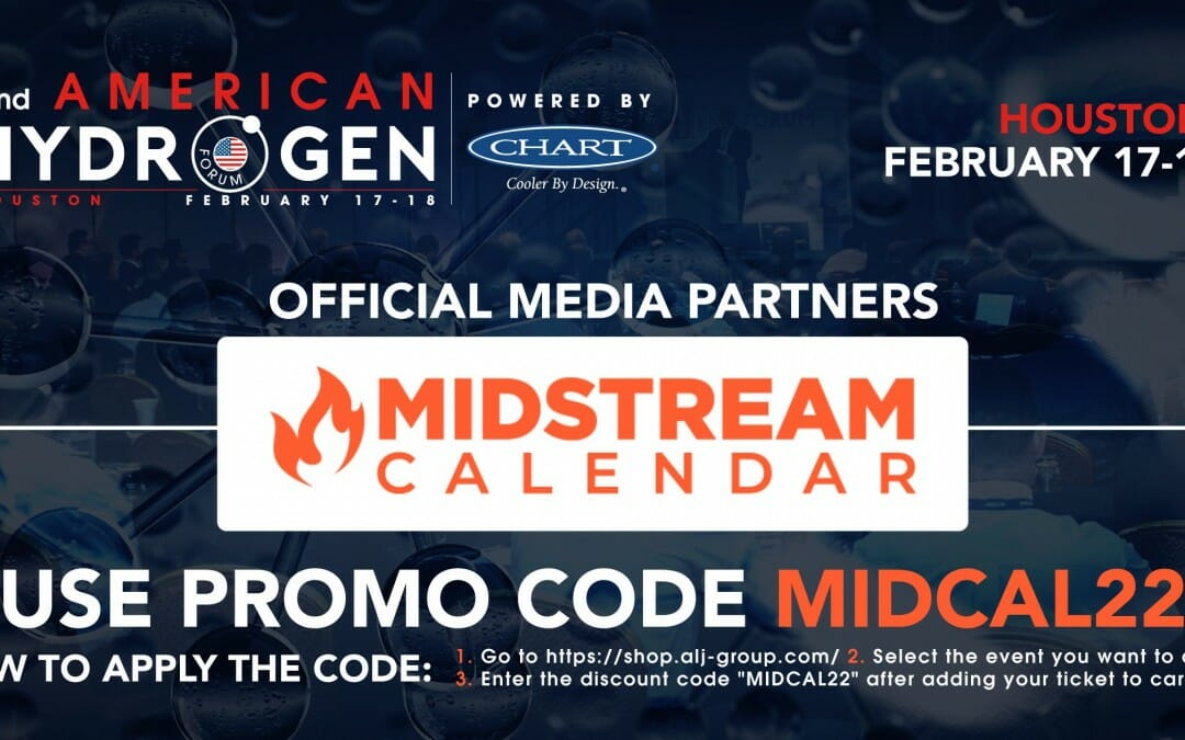 """2nd American Hydrogen Forum 2022- IN PERSON Event – Use """"MIDCAL22"""" for 15% off PROMO"""
